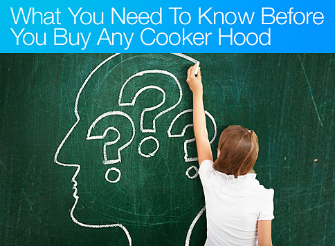 Cooker Hoods Ireland Purchase Guide